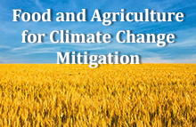 Food and Agriculture for Climate Change Mitigation